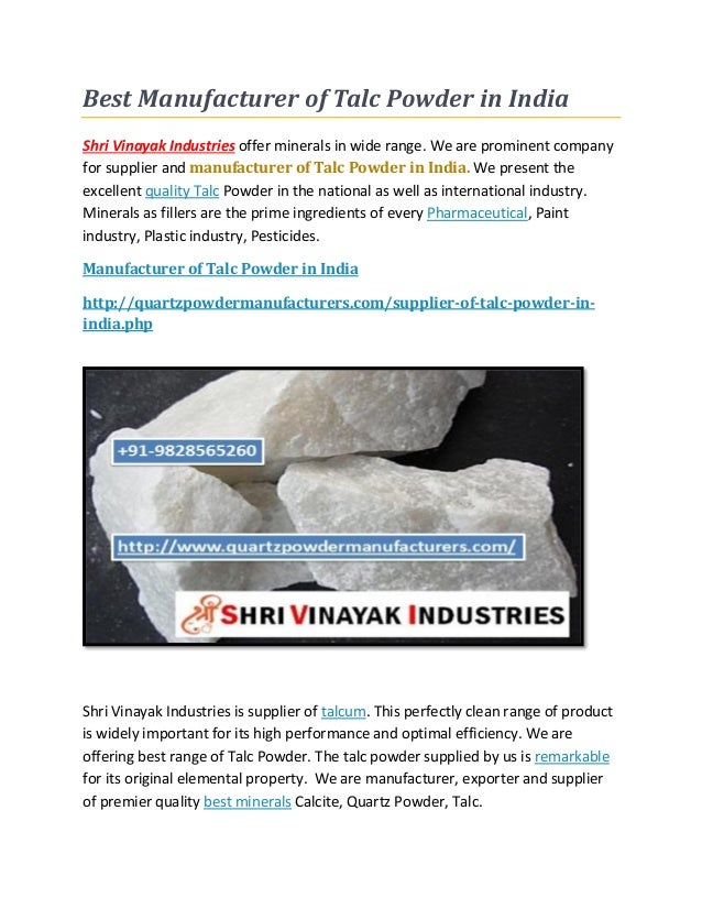 Best Manufacturer of Talc Powder in India Shri Vinayak Industries offer minerals in wide range. We are prominent company f...