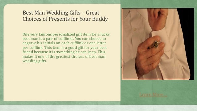 Best Man Wedding Gifts Great Choices Of Presents For Your Buddy