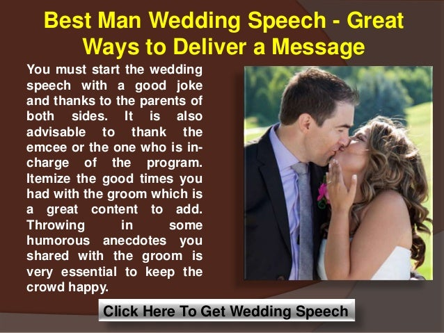 how to write a wedding speech best man The groom has the easiest speech on the day by a country mile the funnies are really there for the best man to snag and all the groom has to do is thank, acknowledge and commit.