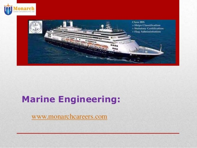 Marine Engineering:www.monarchcareers.com