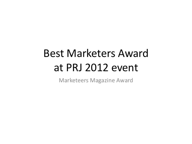 Best Marketers Award  at PRJ 2012 event  Marketeers Magazine Award