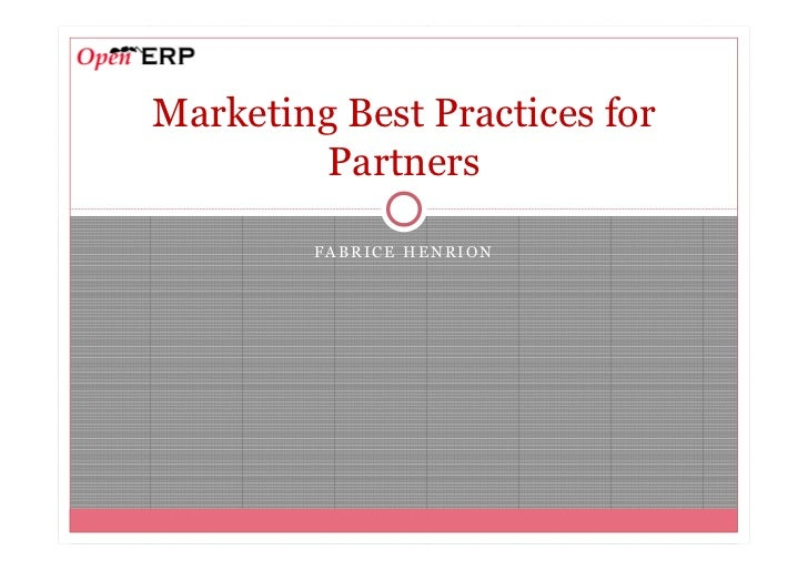 Marketing Best Practices for         Partners        FABRICE HENRION