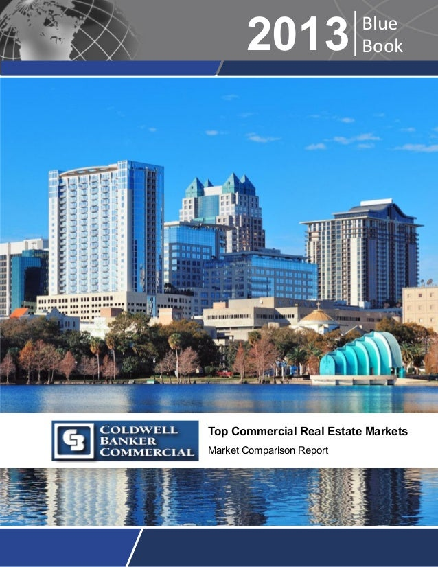 2013  Blue Book  Top Commercial Real Estate Markets Market Comparison Report