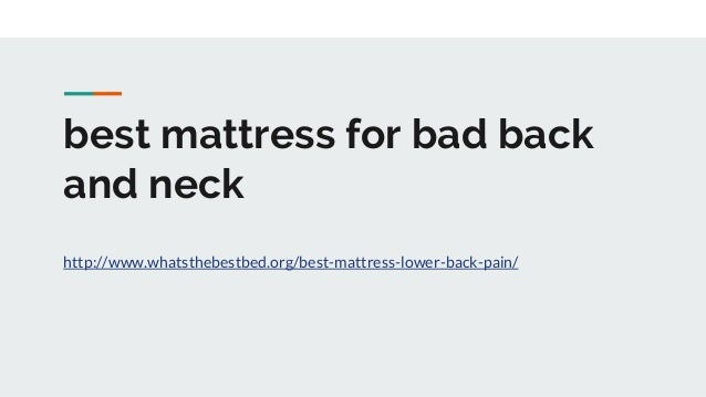 Best Mattress For Bad Back And Neck