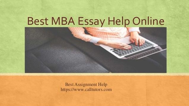 best mba essay help online calltutors com best mba essay help online best assignment help calltutors