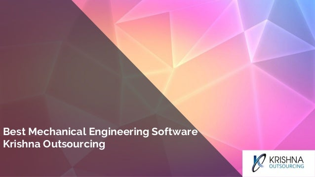 Best Mechanical Engineering Software Krishna Outsourcing