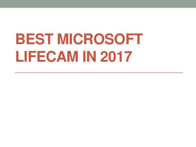 BEST MICROSOFT LIFECAM IN 2017
