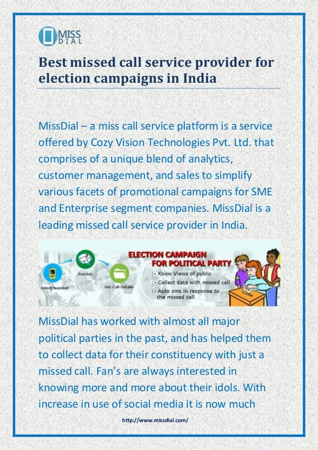 http://www.missdial.com/ Best missed call service provider for election campaigns in India MissDial – a miss call service ...