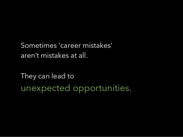 What's The Best Career Mistake You Ever Made? Slide 2