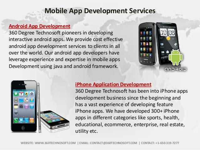 Mobile App Development Services Android App Development 360 Degree Technosoft pioneers in developing interactive android a...
