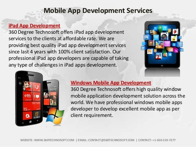Mobile App Development Services iPad App Development 360 Degree Technosoft offers iPad app development services to the cli...