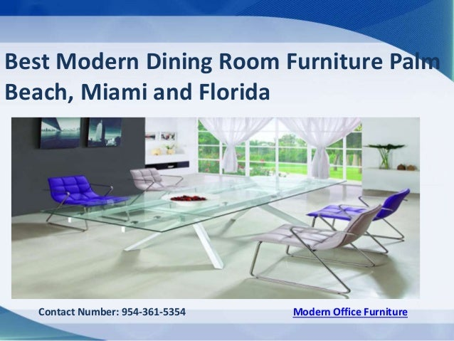 Best Modern Dining Room Furniture Palm Beach Miami And