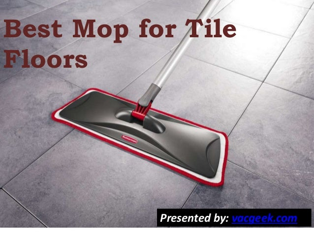 Top 5 Best Mop For Tile Floors