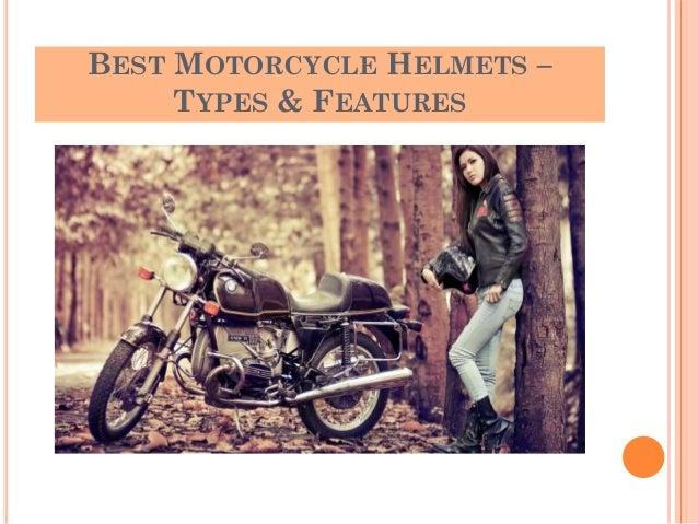 BEST MOTORCYCLE HELMETS – TYPES & FEATURES