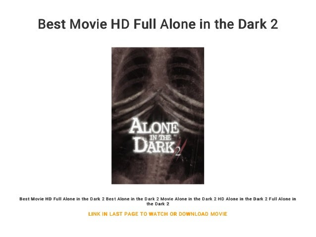 Best Movie Hd Full Alone In The Dark 2
