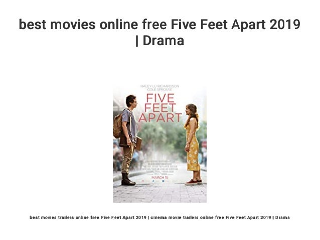 Best Movies Online Free Five Feet Apart 2019 Drama