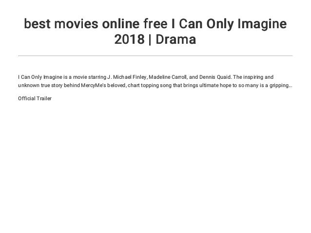 best movies online free I Can Only Imagine 2018 | Drama