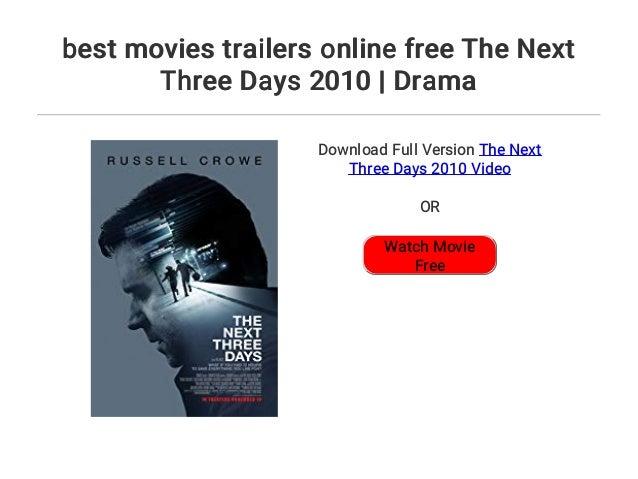 the next three days online free