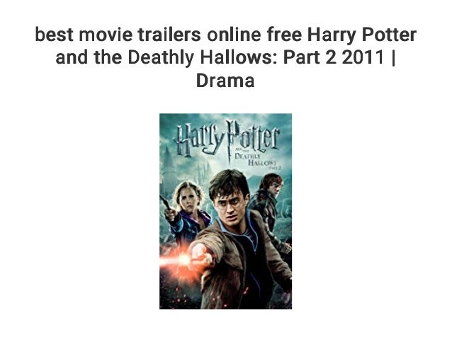 Best Movie Trailers Online Free Harry Potter And The Deathly Hallows