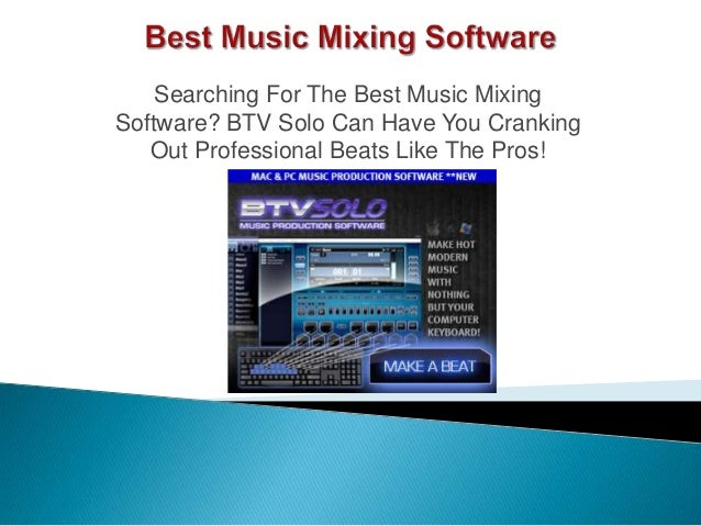 best music mixing software
