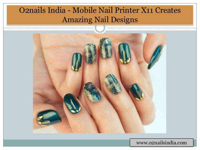 Creative Nail Art Design By Mobile Printer X11 O2nailsindia 5