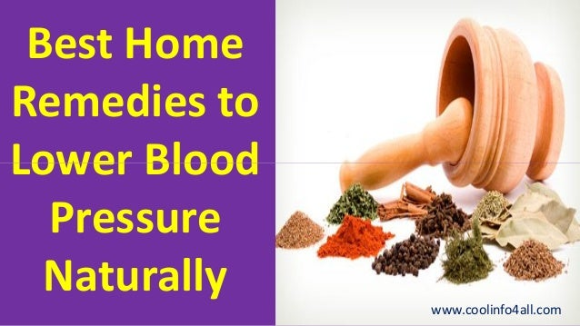 Best Natural Home Remedies And Cures For High Blood Pressure