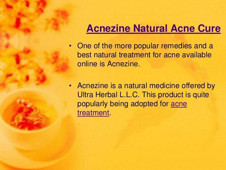 Acnezine Natural Acne Cure• One of the more popular remedies and a  best natural treatment for acne available  online is A...