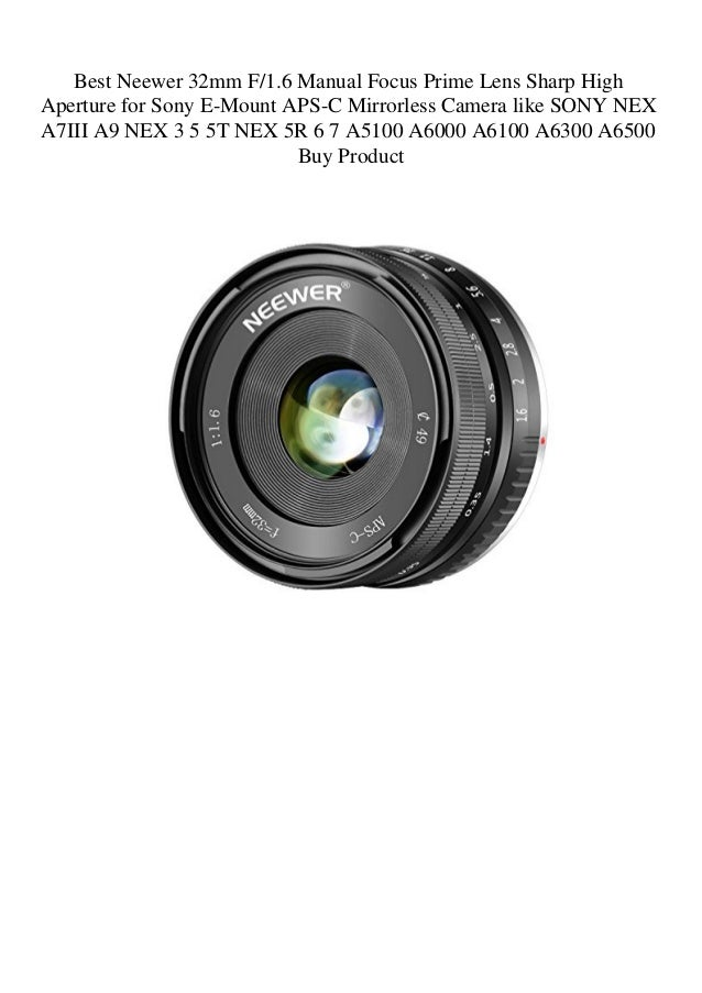 Best Neewer 32mm F1 6 Manual Focus Prime Lens Sharp High