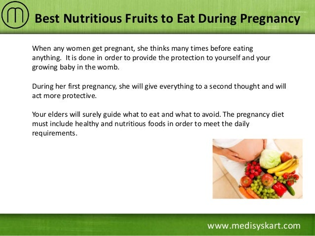 Best Nutritious Fruits to Eat During Pregnancy
