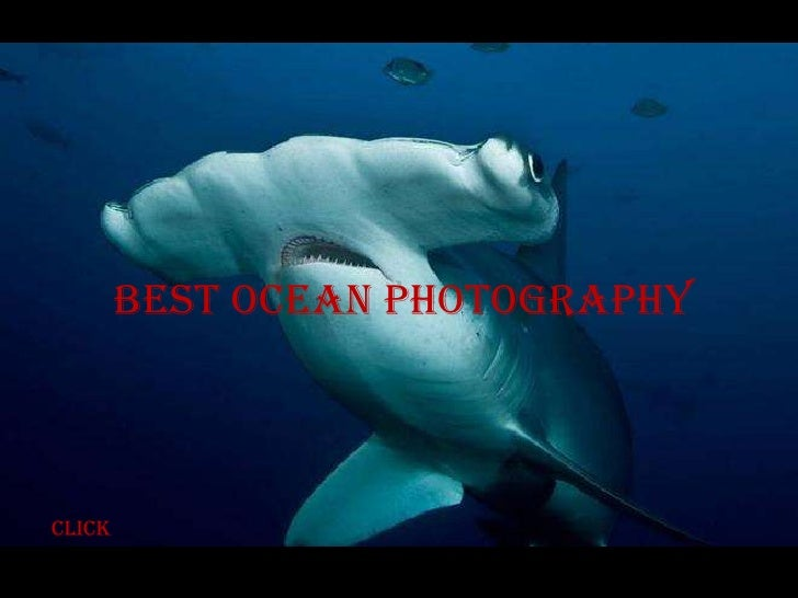Best ocean photographyclick