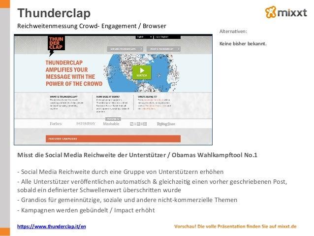 Thunderclap Reichweitenmessung  Crowd-‐  Engagement  /  Browser   AlternaUven:      Keine  bisher  beka...
