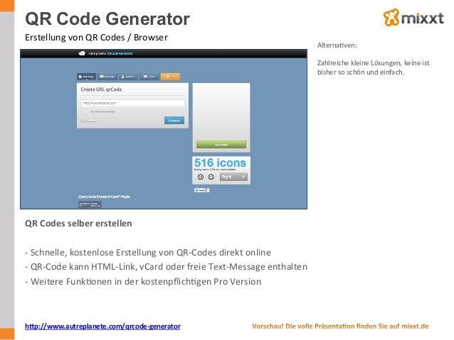 QR Code Generator Erstellung  von  QR  Codes  /  Browser   AlternaUven:      Zahlreiche  kleine  Lösun...