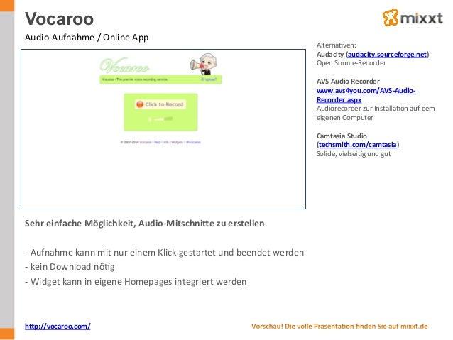 Vocaroo Audio-‐Aufnahme  /  Online  App   AlternaUven:   Audacity  (audacity.sourceforge.net)   Open  Sou...