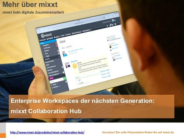 Mehr über mixxt mixxt  liebt  digitale  Zusammenarbeit     Enterprise Workspaces der nächsten Generation: mixxt ...