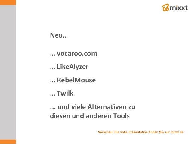 Neu…      …  vocaroo.com      …  LikeAlyzer      …  RebelMouse      …  Twilk      ...  und ...