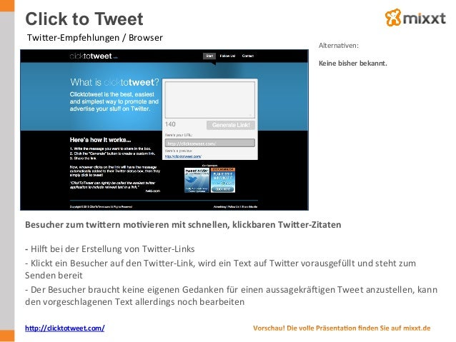 Click to Tweet   TwiWer-‐Empfehlungen  /  Browser   AlternaUven:      Keine  bisher  bekannt.   hPp://c...
