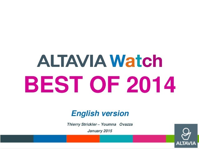 BEST OF 2014 English version Thierry Strickler – Youmna Ovazza January 2015