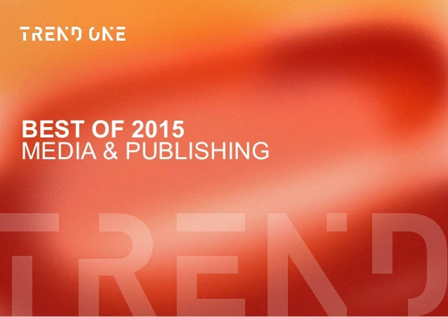 MEDIA & PUBLISHING BEST OF 2015