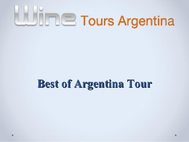 Best of Argentina Tour