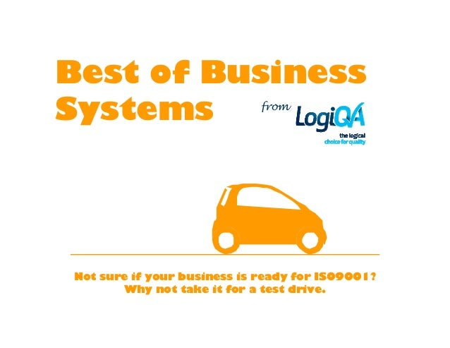 Best of BusinessSystems                      fromNot sure if your business is ready for ISO9001?       Why not take it for...