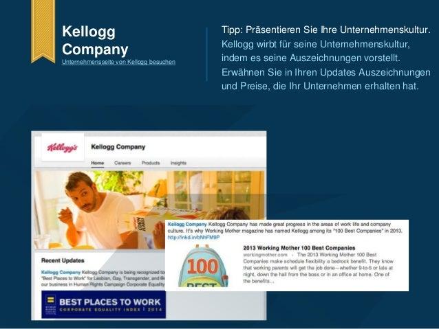 Tipp: Präsentieren Sie Ihre Unternehmenskultur.  Kellogg wirbt für seine Unternehmenskultur,  indem es seine Auszeichnunge...