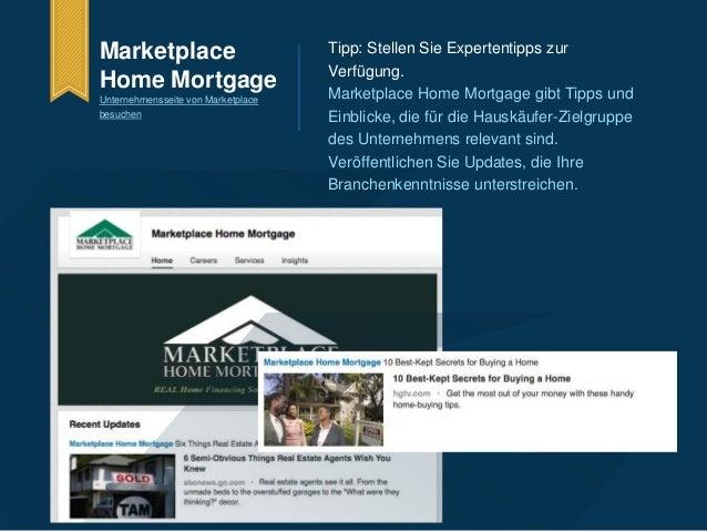 Tipp: Stellen Sie Expertentipps zur  Verfügung.  Marketplace Home Mortgage gibt Tipps und  Einblicke, die für die Hauskäuf...
