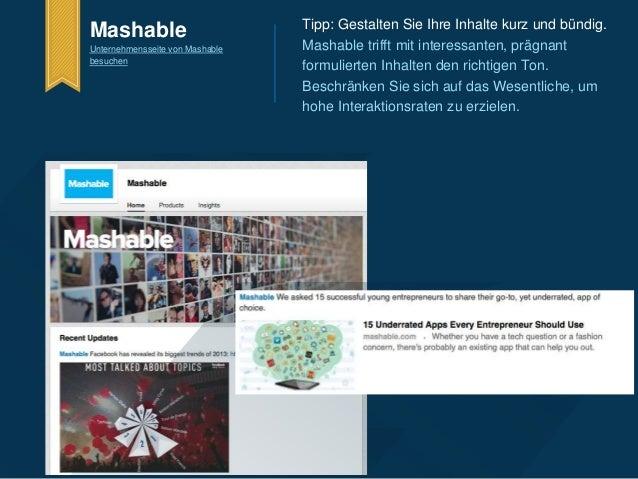 Tipp: Gestalten Sie Ihre Inhalte kurz und bündig.  Mashable trifft mit interessanten, prägnant  formulierten Inhalten den ...