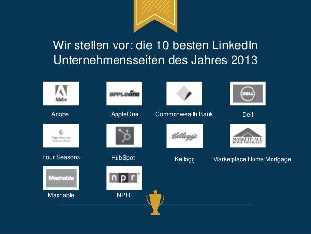 Wir stellen vor: die 10 besten LinkedIn  Unternehmensseiten des Jahres 2013  Adobe AppleOne Commonwealth Bank Dell  Four S...