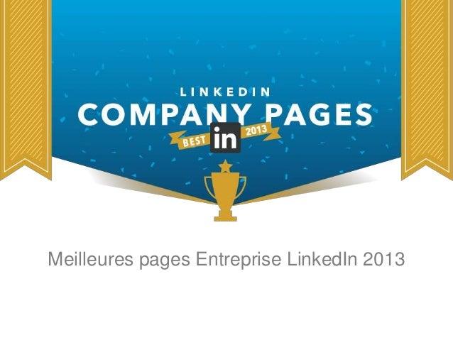 Meilleures pages Entreprise LinkedIn 2013