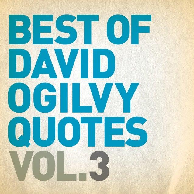 Best of David Ogilvy Quotes Vol. 3