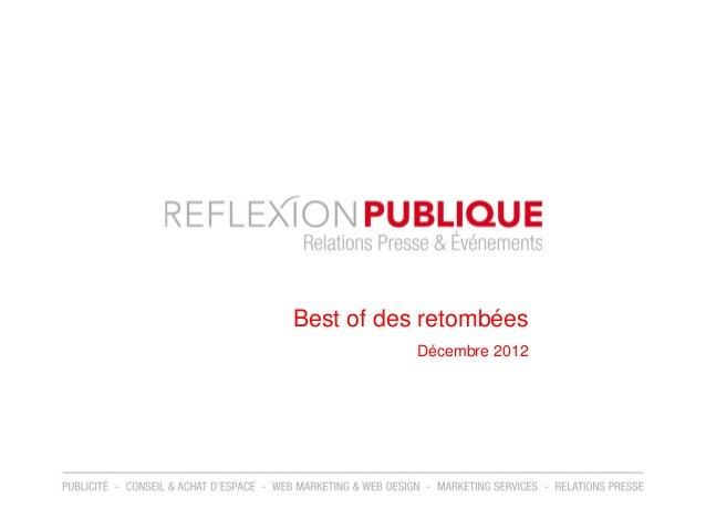 Best of des retombées           Décembre 2012