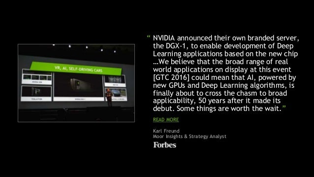 """5 """" NVIDIA announced their own branded server, the DGX-1, to enable development of Deep Learning applications based on the..."""