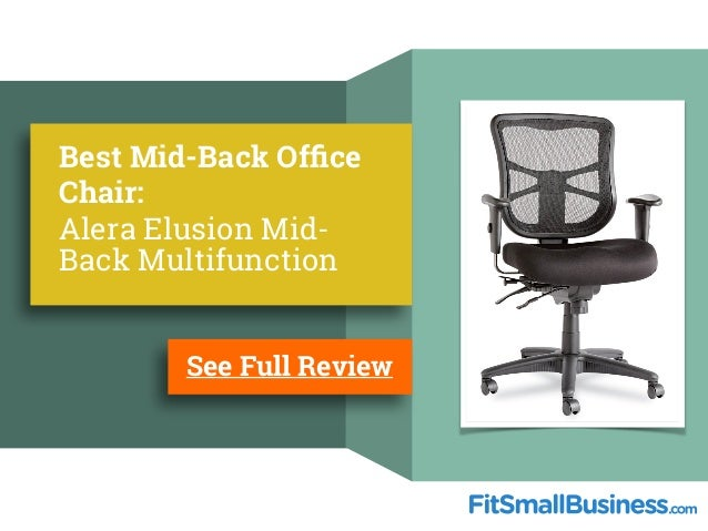 Mid Back Of ce Chairs  8 Best Office Chairs. Alera Elusion Chair Reviews. Home Design Ideas