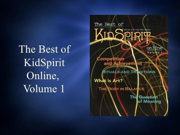 The Best of KidSpirit  Online, Volume 1